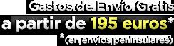 Gastos de envío gratis a partir de 195 euros